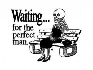 waitingfortheperfectman